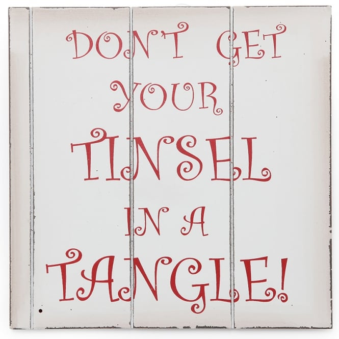 Christmas Shop Don't get your tinsel in a tangle sign