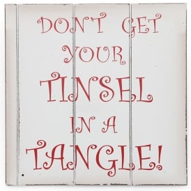 Don't get your tinsel in a tangle sign